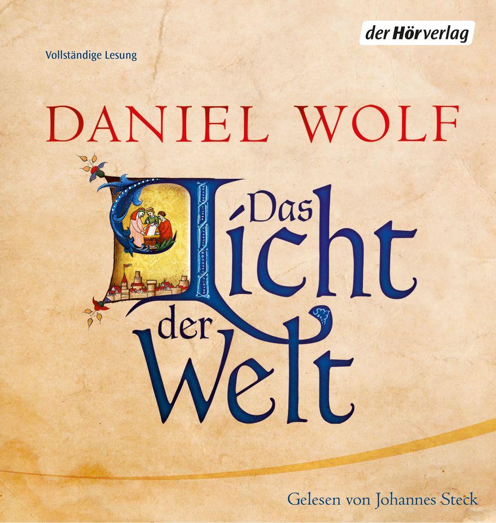 Das Licht der Welt als Hörbuch Download