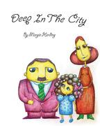 Deep In The City