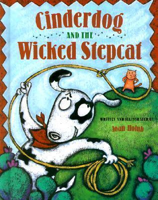 Cinderdog and the Wicked Stepcat als Buch (gebunden)