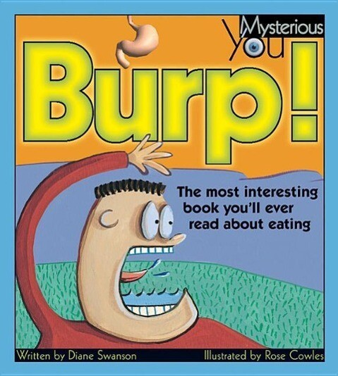 Burp!: The Most Interesting Book You'll Ever Read about Eating als Taschenbuch
