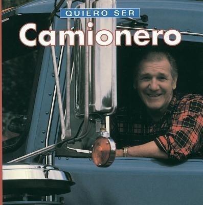 Quiero Ser Camionero = I Want to Be a Truck Driver als Taschenbuch