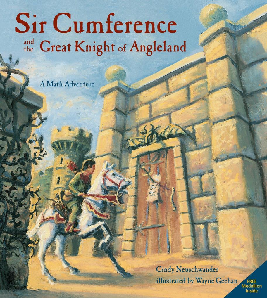 Sir Cumference And The Great Knight Of Angleland als Taschenbuch