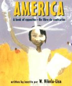 America: A Book of Opposites/Un Libro de Contrarios als Buch