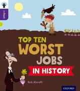 Oxford Reading Tree inFact: Level 11: Top Ten Worst Jobs in History