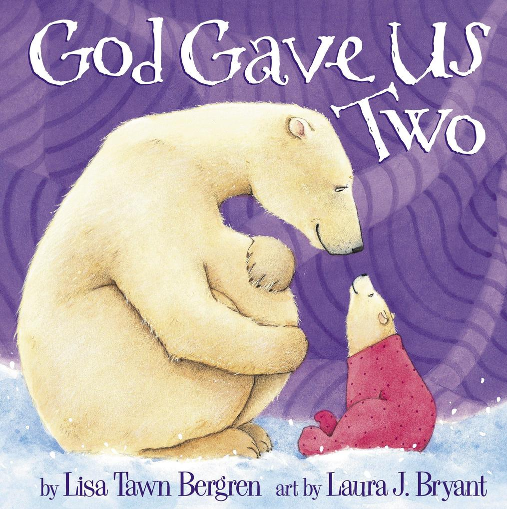 God Gave Us Two als Buch