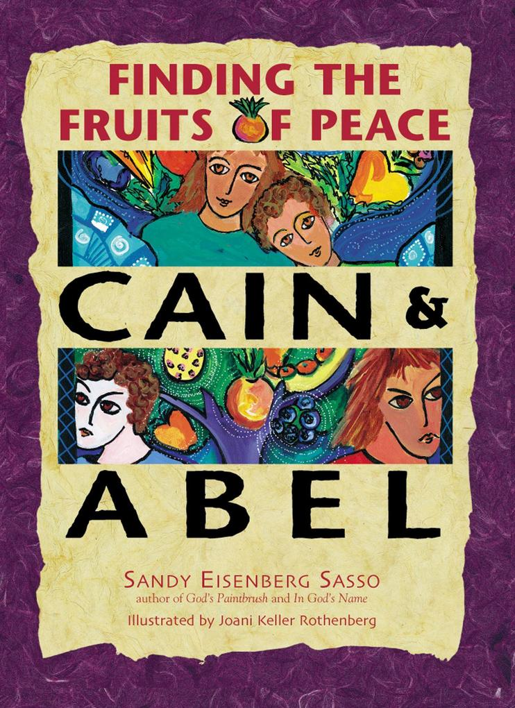 Cain & Abel: Finding the Fruits of Peace als Buch