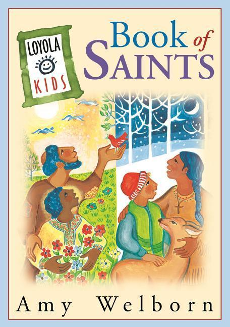 The Loyola Kids Book of Saints als Buch