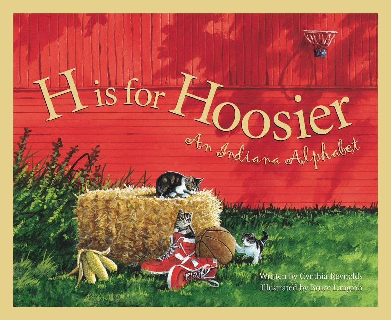 H Is for Hoosier: An Indiana Alphabet als Buch