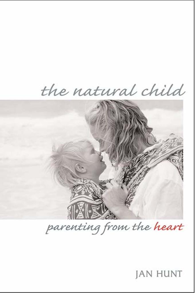 The Natural Child als Taschenbuch