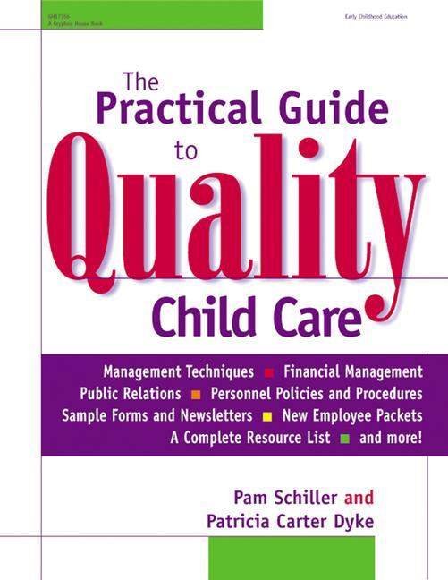 The Practical Guide to Quality Child Care als Taschenbuch