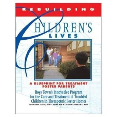 Rebuilding Children's Lives: A Blueprint for Treatment, Foster Parents als Taschenbuch