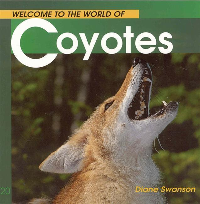 Welcome to the World of Coyotes als Taschenbuch
