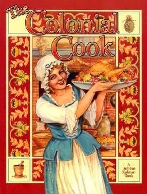 The Colonial Cook als Taschenbuch