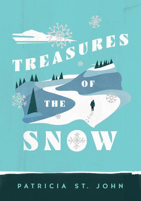 Treasures of the Snow als Taschenbuch
