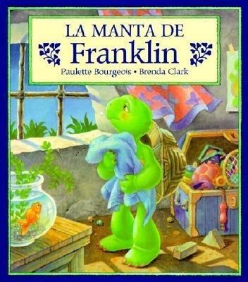 La Manta de Franklin = Franklin's Blanket als Taschenbuch