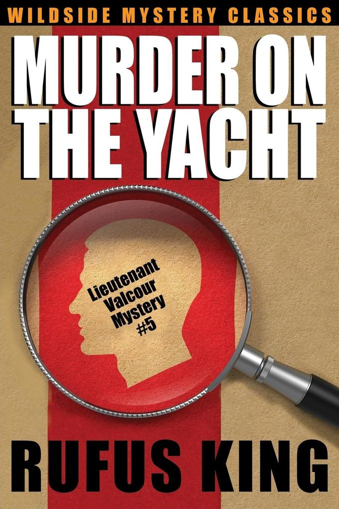 Murder on the Yacht als Buch von Rufus King