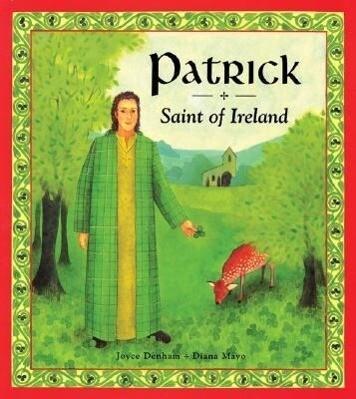 Patrick: Saint of Ireland als Buch