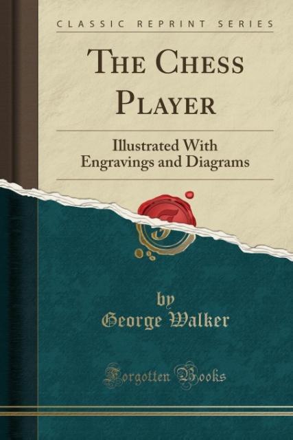 The Chess Player als Taschenbuch von George Walker