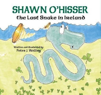 Shawn O'Hisser, the Last Snake in Ireland als Buch