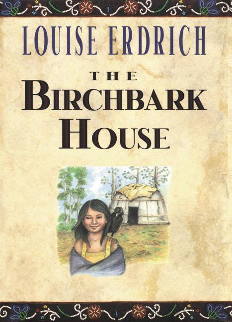 The Birchbark House als Taschenbuch
