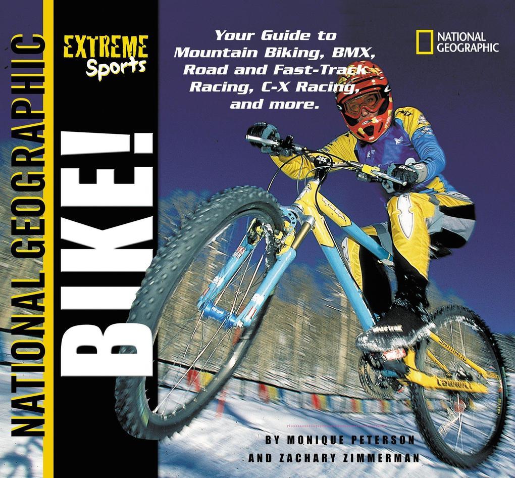 Extreme Sports: Bike! als Taschenbuch