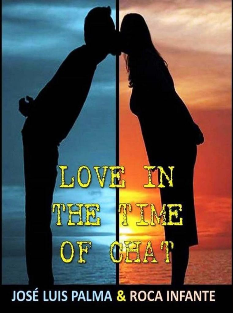 Love in the Time of Chat als eBook Download von...