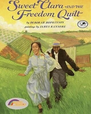Sweet Clara and the Freedom Quilt als Taschenbuch
