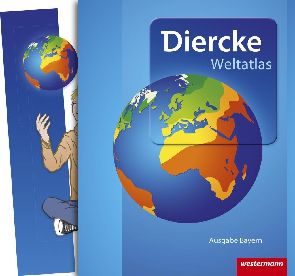 Diercke Weltatlas. Aktuelle Ausgabe. Bayern. inkl. TOP Atlastraining als Buch