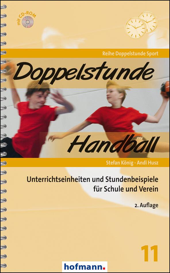 Doppelstunde Handball als Buch von Stefan König...