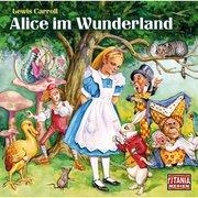 Titania Special, Folge 5: Alice im Wunderland