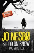 Blood On Snow 02. Das Versteck