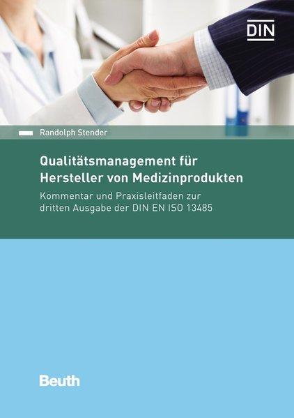 Qualitätsmanagement für Hersteller von Medizinp...