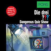 PONS Die drei ??? Fragezeichen Dangerous Quiz Show