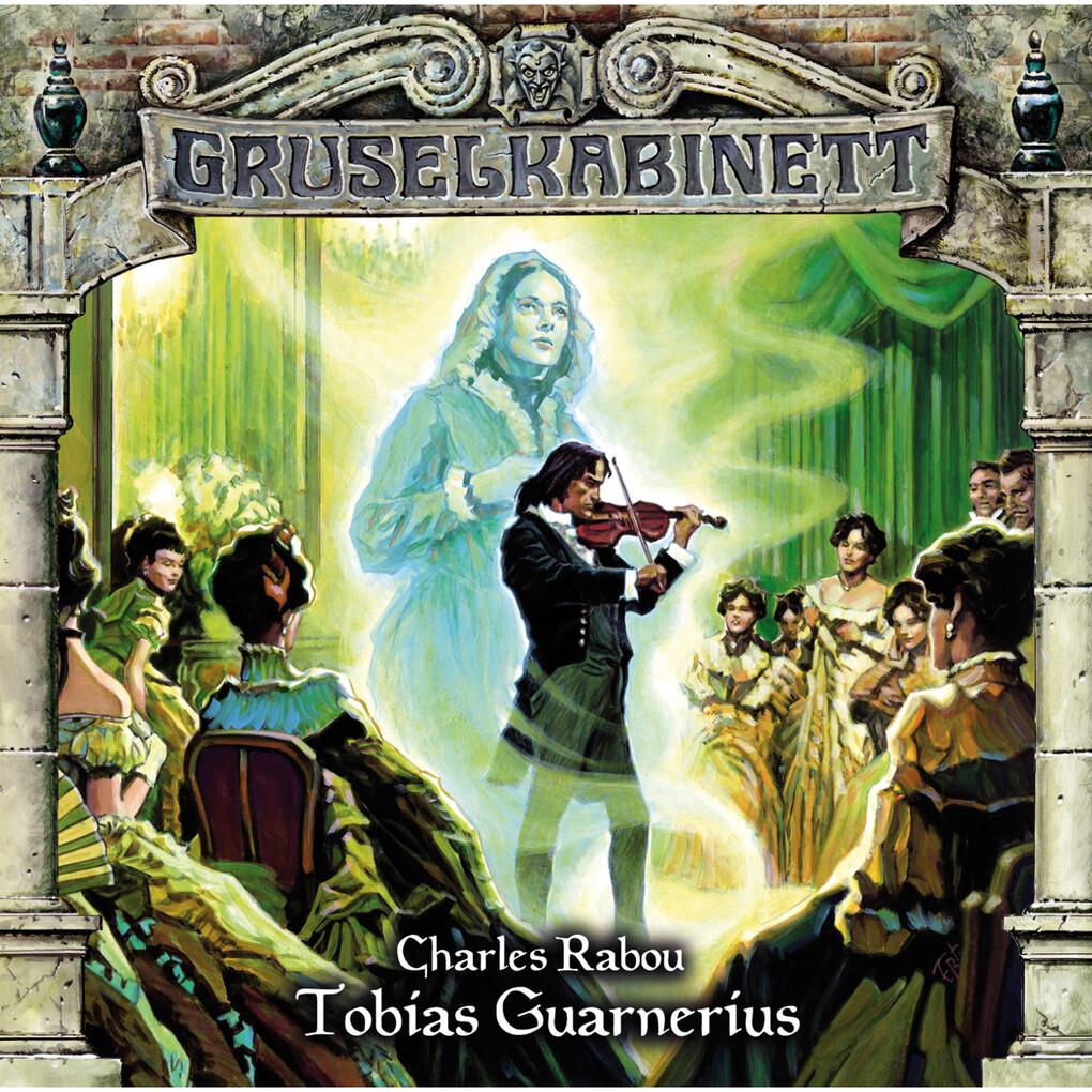Gruselkabinett, Folge 94: Tobias Guarnerius als...