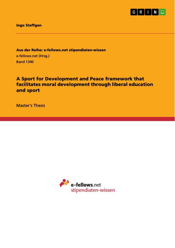 A Sport for Development and Peace framework tha...