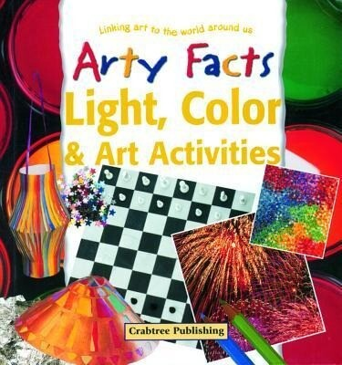 Light, Color, & Art Activities als Buch