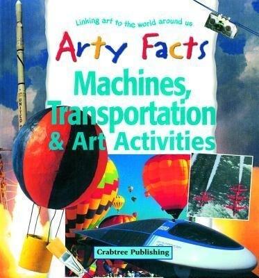 Machines, Transportation & Art Activities als Buch