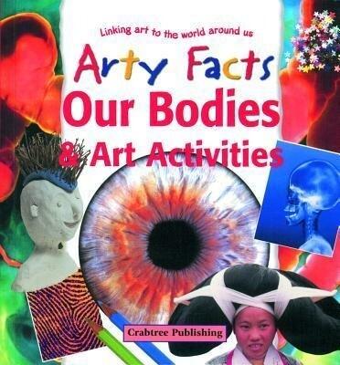 Our Bodies & Art Activities als Buch