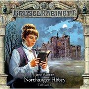 Gruselkabinett, Folge 40: Northanger Abbey 1