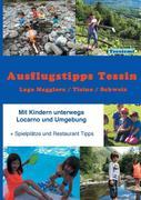 Ausflugstipps Tessin / Mit Kindern unterwegs / Lago Maggiore-CH