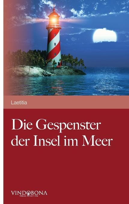 Die Gespenster der Insel im Meer als Buch von L...