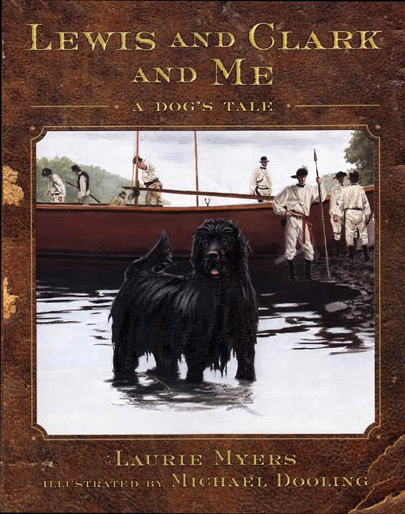 Lewis and Clark and Me: A Dog's Tale als Buch
