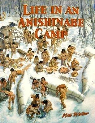 Life in an Anishinabe Camp als Taschenbuch