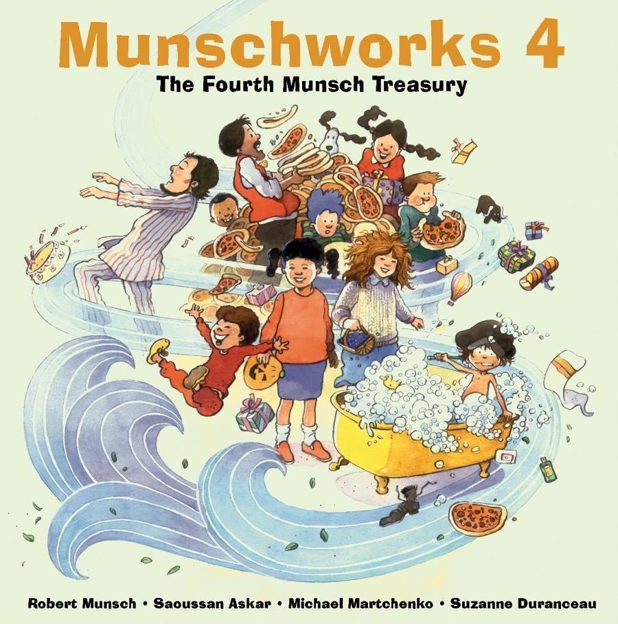 Munschworks 4: The Fourth Munsch Treasury als Buch