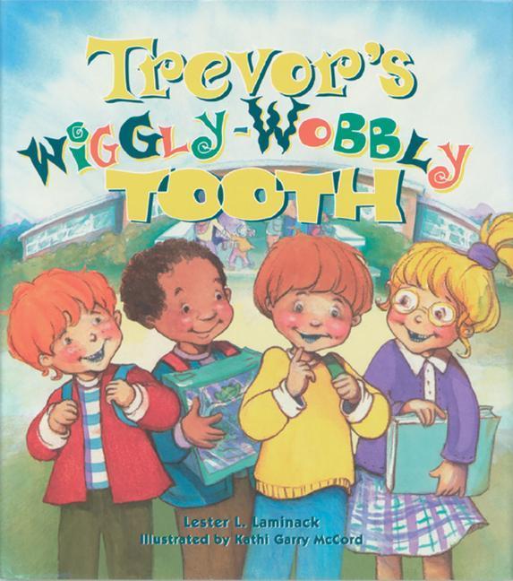 Trevor's Wiggly-Wobbly Tooth als Taschenbuch