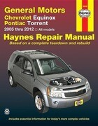 General Motors Chevrolet Equinox and Pontiac Torrent: 2005 Thru 2012 All Models