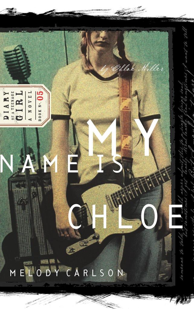 My Name Is Chloe: Diary Number 5 als Taschenbuch