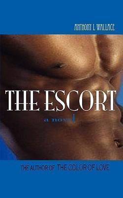 The Escort als eBook Download von anthony wallace