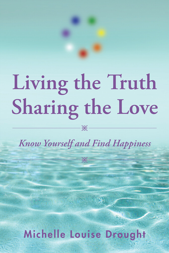 Living the Truth, Sharing the Love als eBook Do...