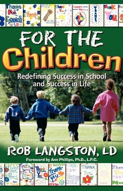 For the Children: Redefining Success in School and Success in Life als Taschenbuch